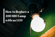 Replacing a 400 HID Lamp for an LED